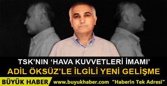 Adil Öksüz'ün yengesi gözaltına alındı