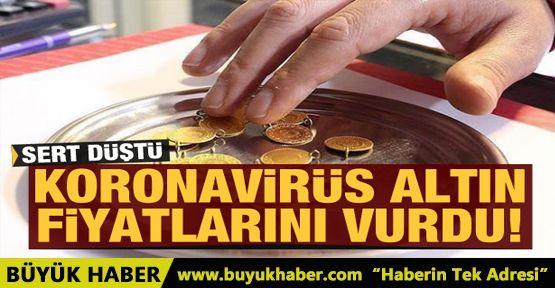 Altın fiyatlarını koronavirüs vurdu! Altın sert düştü