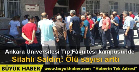 Ankara Üniversitesi Tıp Fakültesi kampüsünde silahlı kavga