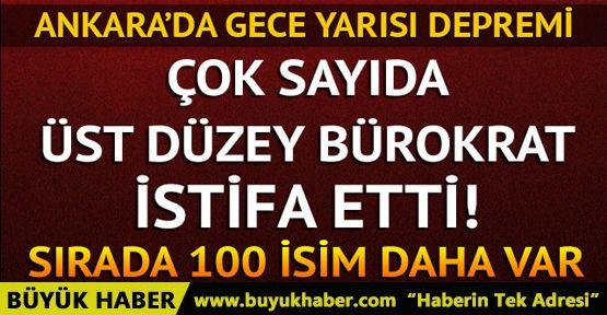 Ankara'da flaş gelişme! Çok sayıda üst düzey bürokrat istifa etti