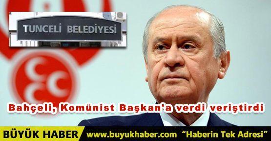 Bahçeli, Komünist Başkan'a verdi veriştirdi
