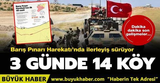 Barış Pınarı Harekatı'nda 3 günde 14 köy kurtarıldı