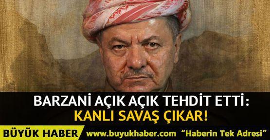 Barzani: Referandum ertelenemez, karşı çıkılırsa kanlı savaş çıkar!