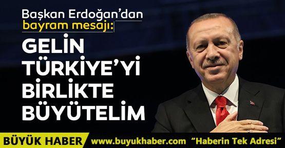 Başkan Erdoğan'dan bayram mesajı