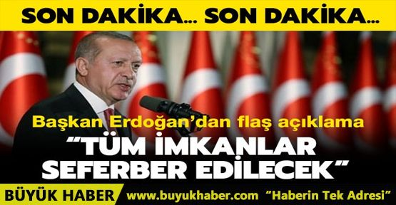 Başkan Erdoğan'dan Düzce'deki sel felaketiyle ilgili açıklama