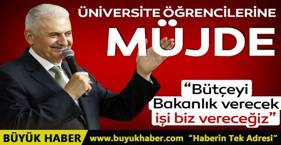 Binali Yıldırım'dan İstanbul'daki üniversite öğrencilerine büyük müjde