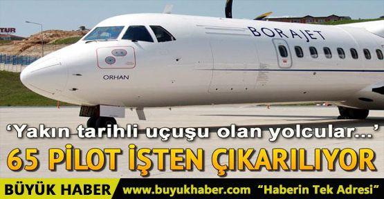 Borajet 65 pilot ve 180 kabin memurunu işten çıkartıyor