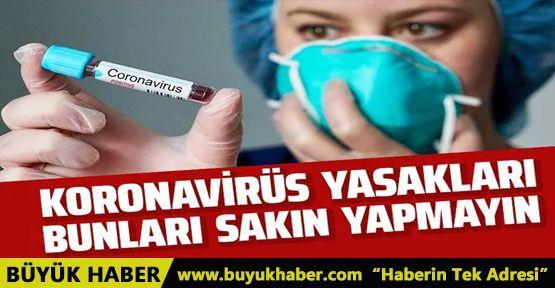 Bunları sakın yapmayın! Türkiye'deki koronavirüs yasakları