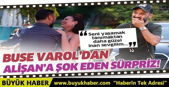 Buse Varol eşi Alişan'ı şoka uğrattı
