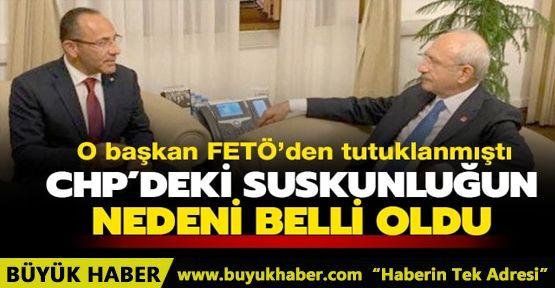 CHP'li başkan FETÖ'den tutuklanmıştı: CHP'deki suskunluğun sebebi belli oldu