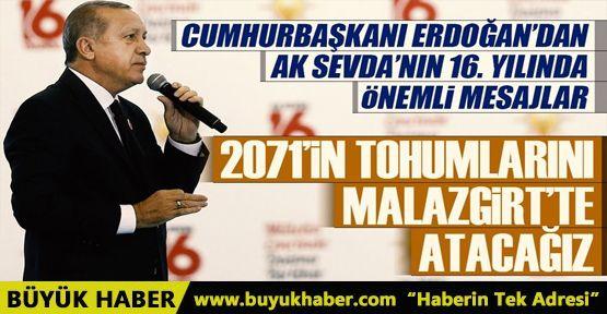 Cumhurbaşkanı Erdoğan: 2071'in tohumlarını Malazgirt'te atacağız