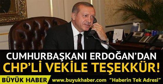Cumhurbaşkanı Erdoğan'dan CHP'li Gürsel Erol'a teşekkür telefonu!