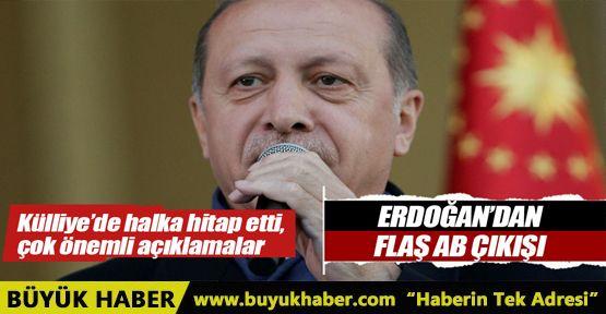 Cumhurbaşkanı Erdoğan'dan flaş AB çıkışı
