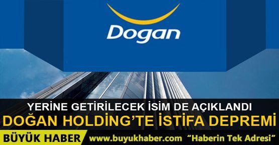 Doğan Holding'in CEO'su istifa etti