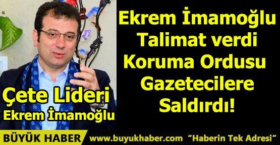 Ekrem İmamoğlu Talimat Verdi Koruma Ordusu Gazetecilere Saldırdı!