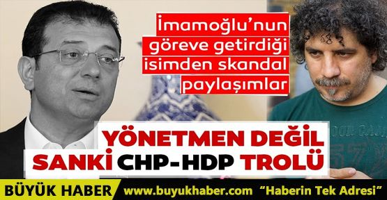 Ekrem İmamoğlu'nun göreve getirdiği Mehmet Ergen CHP trolü çıktı