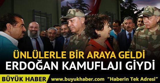 Erdoğan kamuflajı giydi! Ünlülerle bir araya geldi