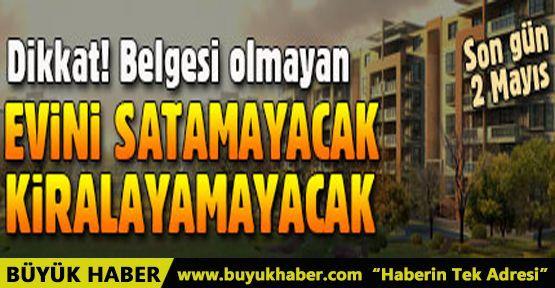 Ev sahipleri dikkat! Enerji Kimlik Belgesi için son gün 2 Mayıs