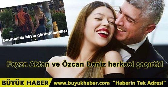 Feyza Aktan ve Özcan Deniz herkesi şaşırttı!