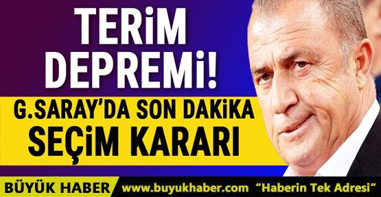 Galatasaray'da seçim kararı