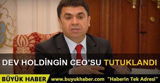 İhlas Holding CEO'su Cahit Paksoy tutuklandı