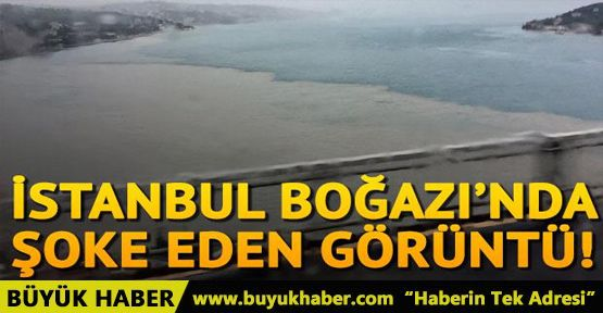 İstanbul Boğazı'nda şoke eden görüntü