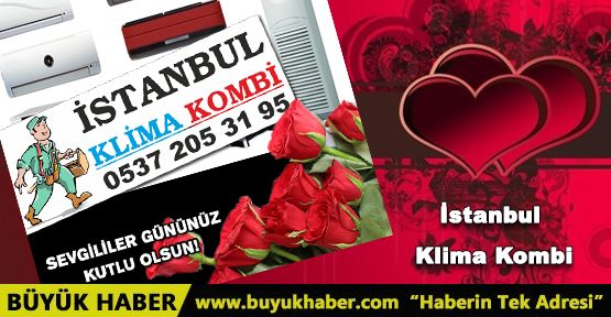 İstanbul Klima Kombi Sevgililer Gününü Kutlar