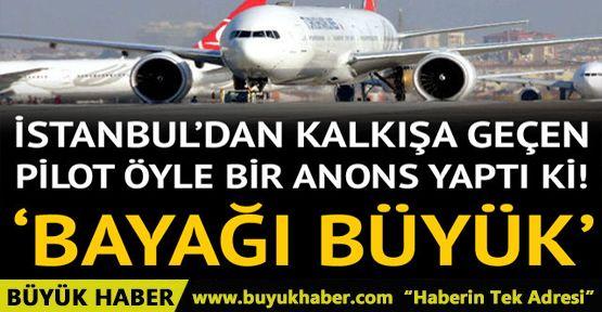 İstanbul'dan havalanacak yolcu uçağının pilotundan şoke eden anons: Yayılmış durumdalar...