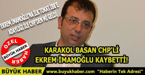 Karakol Basan CHP'li Ekrem İmamoğlu Kaybetti!