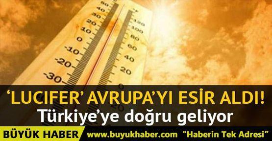 'Lucifer' Avrupa'yı esir aldı: Termometreler 40 dereceyi aştı