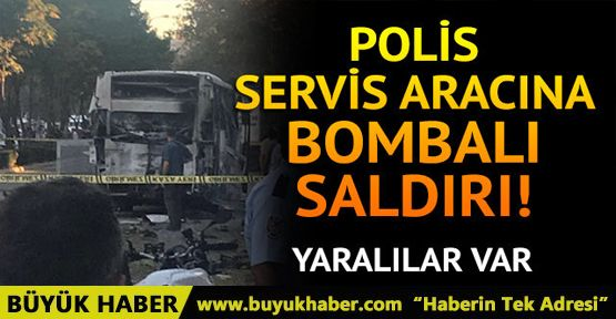 Mersin'de son dakika patlama! Polis servis aracına bombalı saldırı