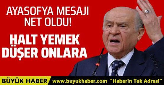 MHP Lideri Bahçeli'den Ayasofya çıkışı