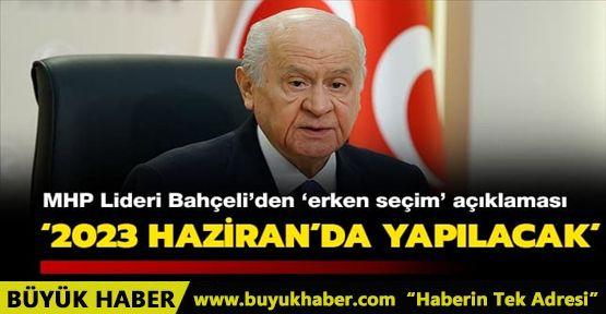 MHP Lideri Bahçeli'den 'erken seçim' açıklaması