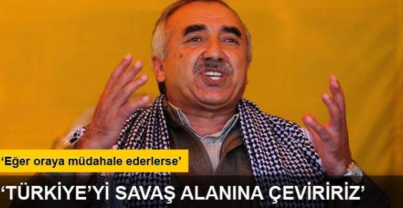 Murat Karayılan'dan Türkiye'ye saldırırız tehdidi