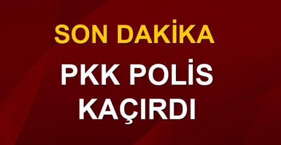 PKK yol kesip polis kaçırdı