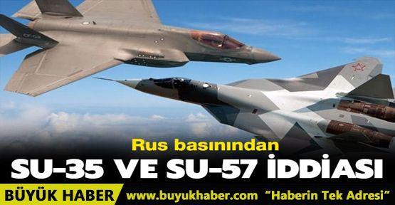 Rus basınından SU-35 ve SU-57 iddiası