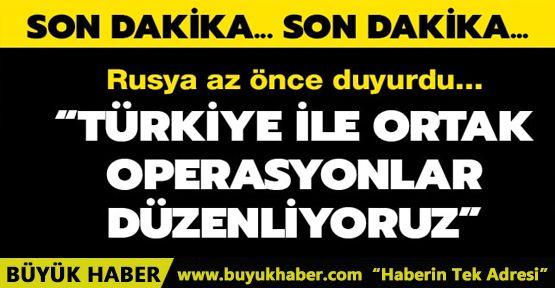 Rusya: Türkiye ile Suriye'deki hedeflere nokta atışı operasyonları düzenliyoruz