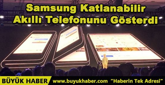 Samsung Katlanabilir Akıllı Telefonunu Gösterdi