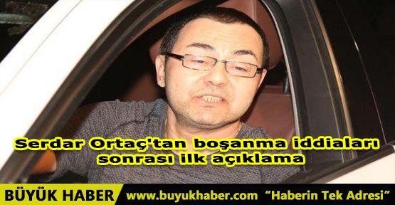 Serdar Ortaç'tan boşanma iddiaları sonrası ilk açıklama