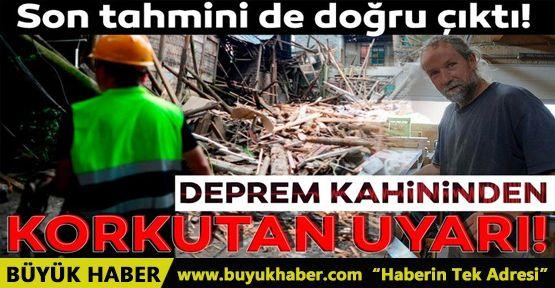 Son deprem tahmini de doğru çıktı! Deprem kahini Türkiye'yi uyardı