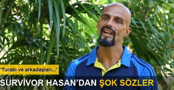 Survivor Hasan'dan acı itiraf