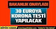30 euro'ya koronavirüs testi yapılacak