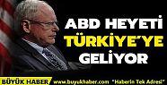 ABD heyeti Pazartesi günü Türkiye'ye...