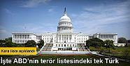 ABD'nin terör listesindeki tek Türk