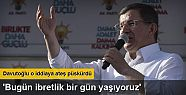 Ahmet Davutoğlu: AK Parti'ye iftira attılar