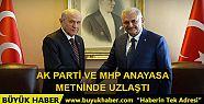 AK Parti ve MHP anayasa metninde uzlaştı