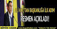 Ali Koç 1907 Fenerbahçe Derneği Başkanlığı'nı...
