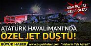 Atatürk Havalimanı'nda jet düştü