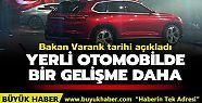 Bakan Varank: Bu yıl yerli otomobilin markası...