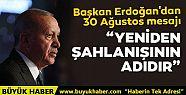 Başkan Erdoğan'dan 30 Ağustos mesajı